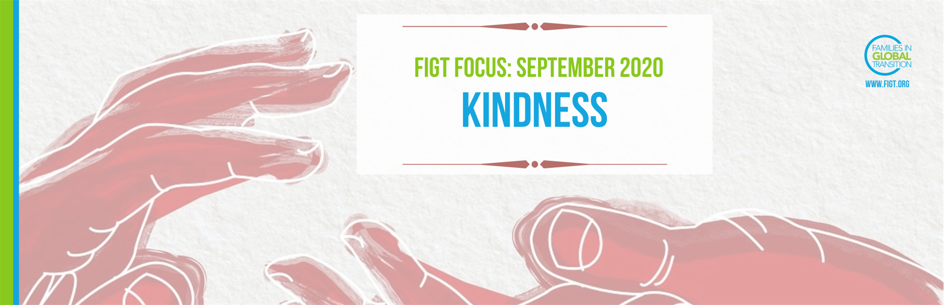 Title of the blog. FIGT Focus September 2020 Kindness